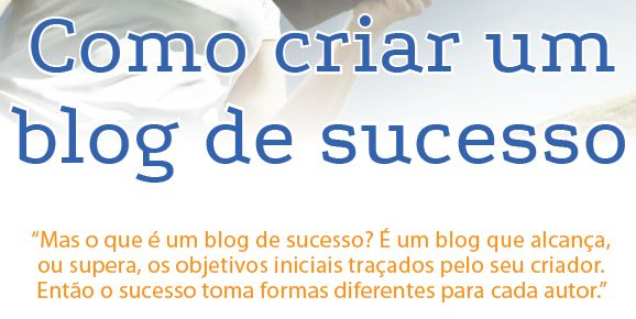 Como criar um blog de sucesso: Plataforma, Endereço e Alojamento